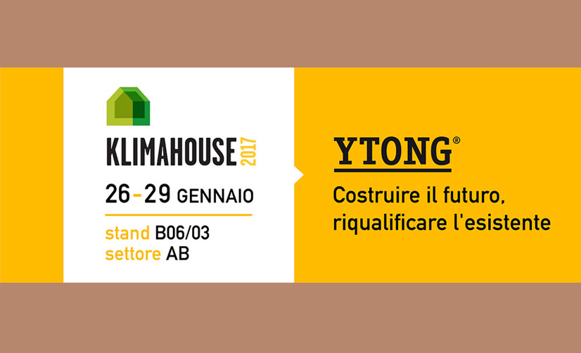 Efficienza energetica e risanamento edilizio, Tecnoedil affianca Ytong a Klimahouse 2017, la fiera di riferimento del settore a Bolzano.