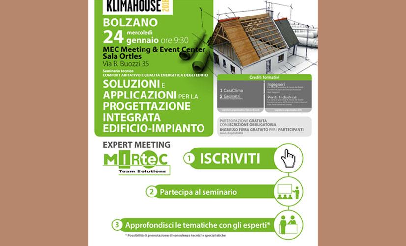 """Tecnoedil Verona è lieta di invitare i propri clienti a nome di Ytong al seminario """"Soluzioni e applicazioni per la progettazione integrata edificio-impianto"""", in programma al Klimahouse di Bolzano."""