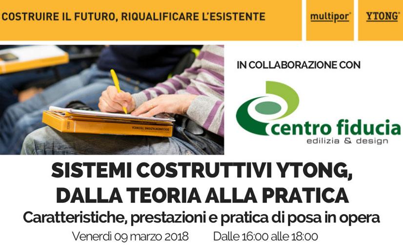 Sistemi costruttivi Ytong, dalla teoria alla pratica: pomeriggio di studio il 9 marzo presso Centro Fiducia srl a Valeggio sul Mincio.