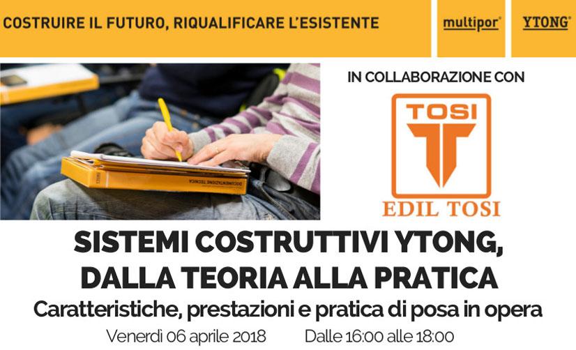 «Sistemi costruttivi Ytong, dalla teoria alla pratica»: pomeriggio di studio il 6 aprile presso Edil Tosi.